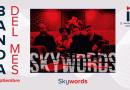 Banda de Septiembre: Skywords