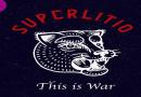 """Superlitio nos regala """"This Is War"""" una canción que hace apologia al amor y la guerra."""