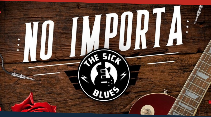 The Sick Blues No Importa Portada